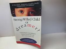Strong-Willed Child or Dreamer? by Dana Scott Spears signed by author!!