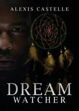 Dream Watcher by Alexis Castelle (2016, Paperback)