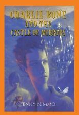 PAPERBACK CHARLIE BONE and the CASTLE OF MIRRORS by Jenny Nimmo Book 4