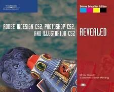 Adobe InDesign CS2, Photoshop CS2, and Illustrator CS2, Revealed,-ExLibrary