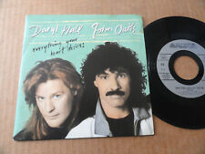 "DISQUE 45T DE DARYL HALL & JOHN OATES  "" EVERYTHING YOUR HEART DESIRES """
