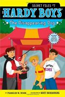 The Disappearing Dog (Hardy Boys: The Secret Files) by Franklin W. Dixon
