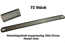 72 Stück - Metallsägeblatt doppelseitig 300/25mm für Metall-Holz - G01251