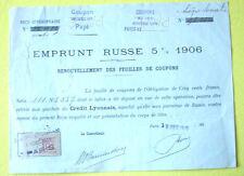 EMPRUNT RUSSE à 5% de 1906 avec timbre quittance de 10 c