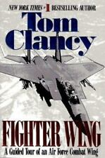 Fighter Wing : A Guided Tour of an Air Force Combat Wing - Tom Clancy - NEW