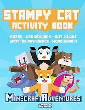 Stampy Cat Activity Book: Minecraft Adventures by Minecraft Library, Gameplay Publishing (Paperback / softback, 2015)