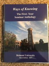 Ways of Knowing the First-Year Seminar Anthology Belmont University Third Ed