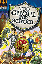 Very Good, Stage Fright (Too Ghoul for School), Strange, B., Book