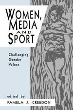 Women, Media and Sport : Challenging Gender Values (1994, Paperback)
