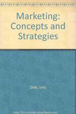 Marketing: Concepts and Strategies By Sally Dibb, Lyndon P. Simkin, William M.