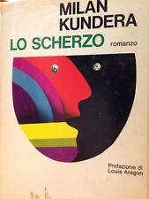 1970 MILAN KUNDERA -LO SCHERZO