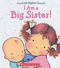 I Am A Big Sister (bb) by Caroline Jayne Church - celebrate the new baby!