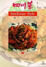 Chinese Cuisine: Szechwan Style