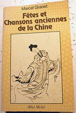 CHINE/FETES ET CHANSONS ANCIENNES/M.GRANET/ED A.MICHEL/1982/KOUO FONG