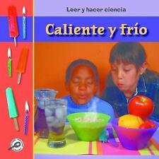 Caliente O Frio? (Hot or Cold? ) (Leer y Hacer Ciencia (Read and Do Sc-ExLibrary