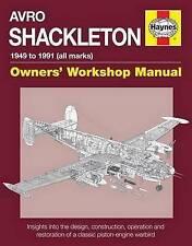 Avro Shackleton Manual: All Marks 1951 - 91 by Keith Wilson (Hardback, 2015)