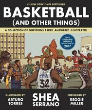 Basketball (and Other Things) by Shea Serrano (2017, Digitaldown)