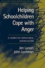 Helping Schoolchildren Cope with Anger: A Cognitive-Behavioral Intervention (Gui
