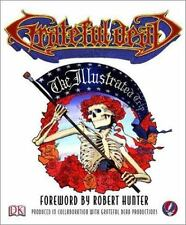 Grateful Dead: The Illustrated Trip, Robert Hunter~Stephen Peters~Chuck Wills~De