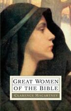 Great Women of the Bible by Clarence E. Macartney (1992, Paperback)