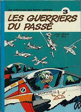 EO 1975 DUPUIS + SERON + HAO LES PETITS HOMMES N° 3 : LES GUERRIERS DU PASSÉ