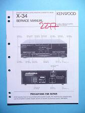 Manuel de reparation pour Kenwood X-34, original