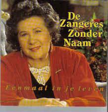 De Zangeres Zonder Naam- Eenmaal in Je leven cd single