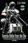Counter-Strike from the Sky The Rhodesian All-Arms Fireforce Reference Book