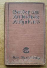 Bardey - Arithmetische Aufgaben nebst Lehrbuch der Arithmetik - 1901