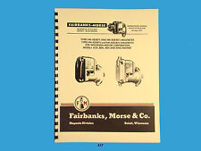 Fairbanks Morse Magneto Instruct & Parts Manual for Wisconsin Engines  *417