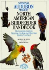 National Audubon Society North American Birdfeeder Handbook: The Complete Guide