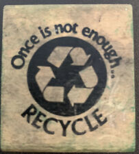 Rubber Stamp Recycle One Is Not Enough