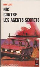 Pierre Castex. Nic contre les agents secrets - 1969. Presses Pocket.TBE .19/5
