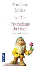 * Psychologie du kitsch - L'Art du bonheur * Abraham  Moles * NEUF 2016