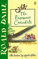 The Enormous Crocodile, Dahl, Roald, Very Good Book