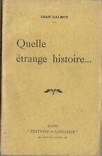 RARE EO 1918 JEAN GALMOT : QUELLE ÉTRANGE HISTOIRE