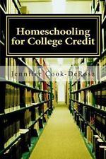 Homeschooling For College Credit: By Jennifer Cook DeRosa