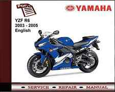 Yamaha YZF R6 YZFR6 2003 - 2005 Workshop Service Repair Manual