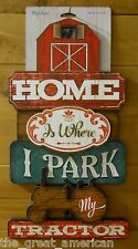 Highland Graphic 3D Wood Sign HOME IS WHERE I PARK MY TRACTOR,Farm,Barn Made USA