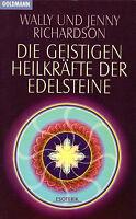 DIE GEISTIGEN HEILKRÄFTE DER EDELSTEINE - Wally und Jenny Richardson - BUCH