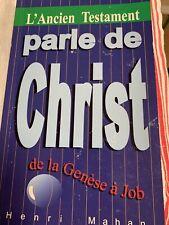 L'Ancien Testament Parle De Christ, Henri Mahan, FRENCH (With New Testament Eyes