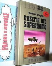 t. sturgeon NASCITA DEL SUPERUOMO cosmo oro 1 ed 1974