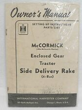 VINTAGE McCORMICK - DEERING ENCLOSED GEAR TRACTOR SIDE DELIVERY R OWNERS MANUAL