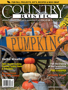 Country Rustic Magazine FALL 2020 Issue ~ Country Primitives & Farmhouse-Style