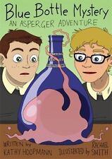 Asperger Adventures: Blue Bottle Mystery - the Graphic Novel : An Asperger...