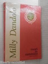 CUORI IN CAMMINO Romanzo per ragazzi Milly Dandolo Sei 1970 libro romanzo storia