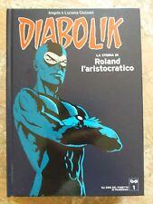 DIABOLIK - LA STORIA DI ROLAND L'ARISTOCRATICO N.1 - EROI FUMETTO PANORAMA 2004