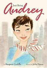 """Just Being Audrey"" by Margaret Cardillo, Illustrated Picture Book NEW Hardcover"