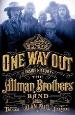 One Way Out History of the Allman Brothers Band Biography by Alan Paul Hardcover