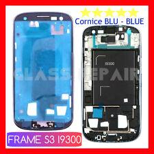 TELAIO FRONTALE CORNICE BLU BLUE con BIADESIVO x LCD per SAMSUNG GALAXY S3 I9300